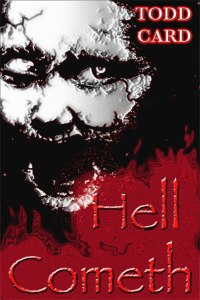 Hell Cometh by Todd Card